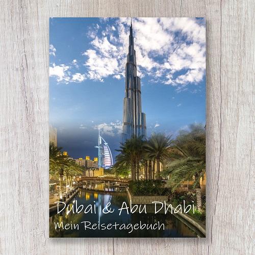 Reisetagebuch zum Selberschreiben Dubai Abu Dhabi Burj Khalifa Al Arab